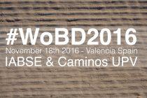 #WoBD2016, conferencias y talleres IABSE en el diseño de puentes (parte I)
